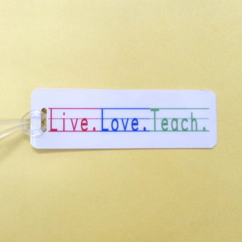 Bag Tag: Live.Love.Teach. (GT5020)