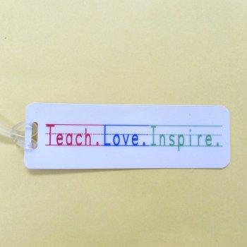 Bag Tag: Teach.Love.Inspire (GT5021)