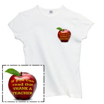 Ladies Shirt: If You Can Read This THANK A TEACHER  (GT5015)