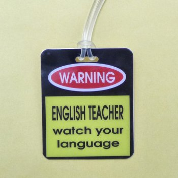 Bag Tag: Warning: English Teacher (GT5018)